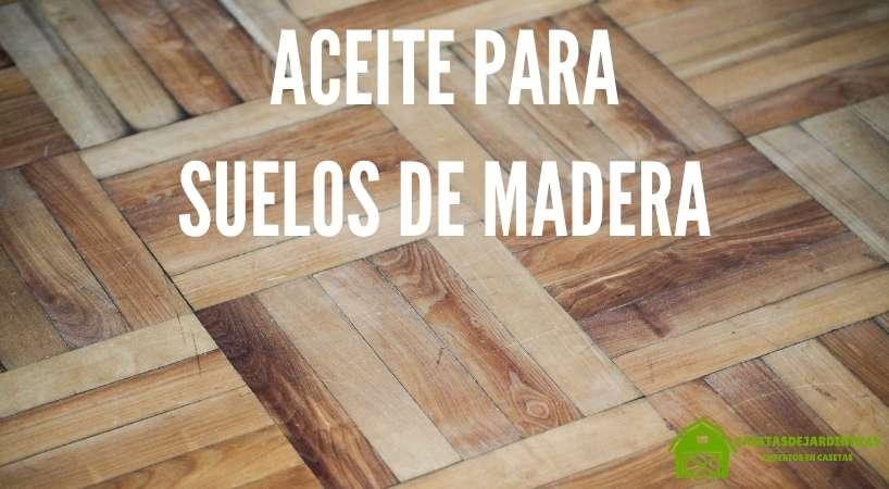Aceite para suelos de madera